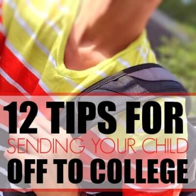 12 TIPS FOR SENDING YOUR CHILD OFF TO COLLEGE