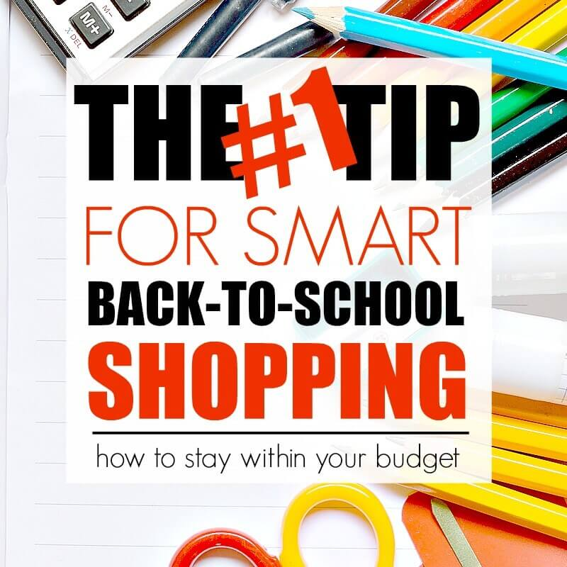 #1 tip for smart back to school shopping