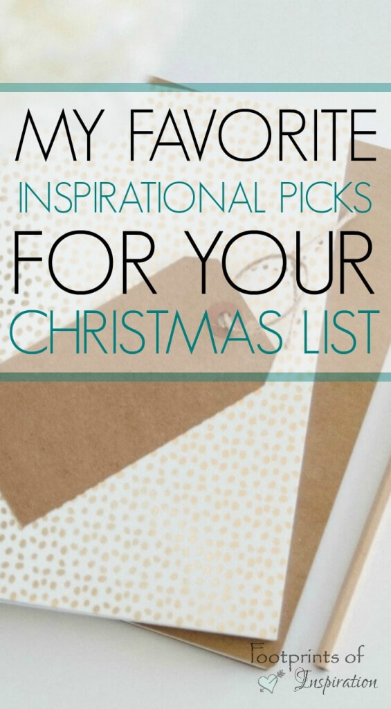 Find the top inspirational picks for that special someone on your gift giving list.