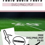 Create these easy DIY football photo props with the included FREE SVG files.
