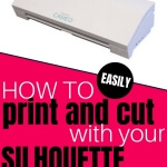 Learn how easy it is to print and cut using your Silhouette Cutting Machine