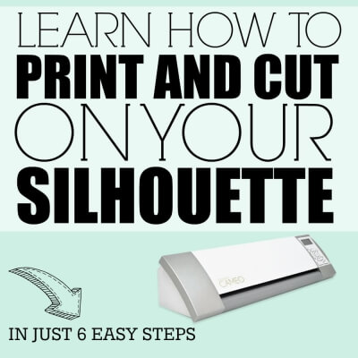 PRINT AND CUT SILHOUETTE TUTORIAL
