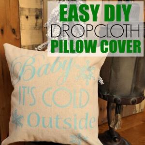 Easy DIY Dropcloth Pillow Cover