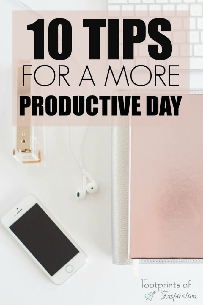 Wow! There are some great tips for having a more productive day! I'll be getting started immediately on some of these! #footprintsofinspiration #productivemorning #productivemom #timemanagementtips #timemangagement #productivitytips #goals