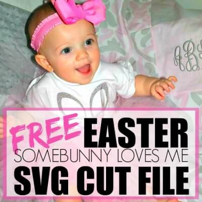 FREE EASTER SOMEBUNNY LOVES ME SVG CUT FILE