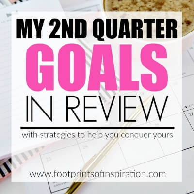 2nd QUARTER GOALS – IN REVIEW