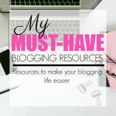 MUST-HAVE BLOGGING RESOURCES