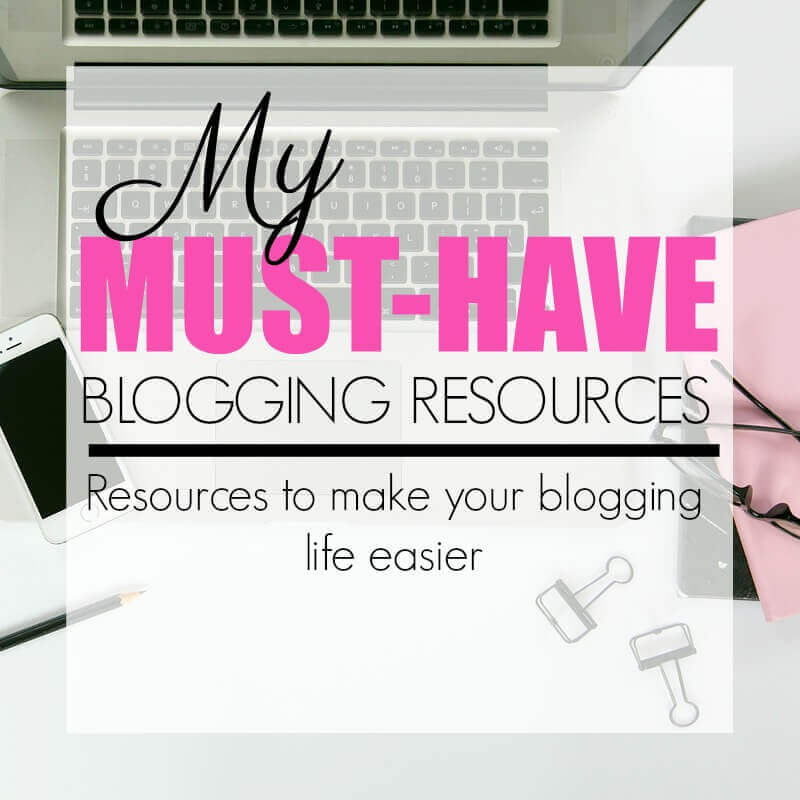 My Must-Have Blogging Resources