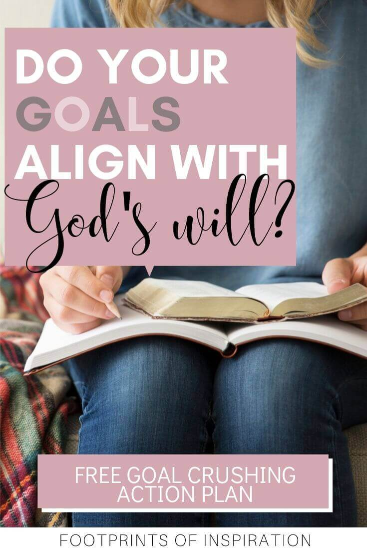 Learn how to align your goals with God's will for you. Including a free goal crushing action plan