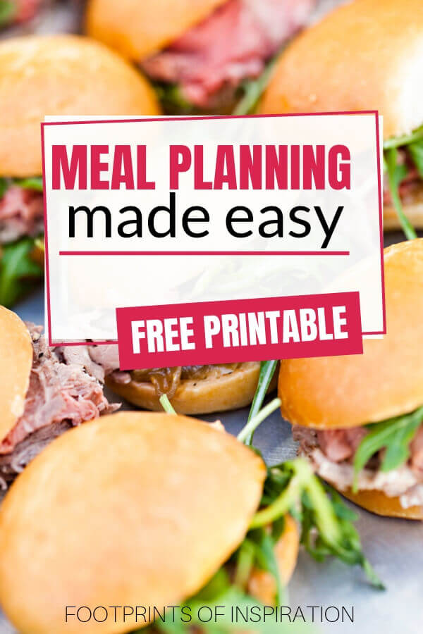 I love this easy guide to get started meal planning! It even comes with a free meal planning printable! #footprintsofinspiration #family #mealplanning #freeprintable #dailygoals