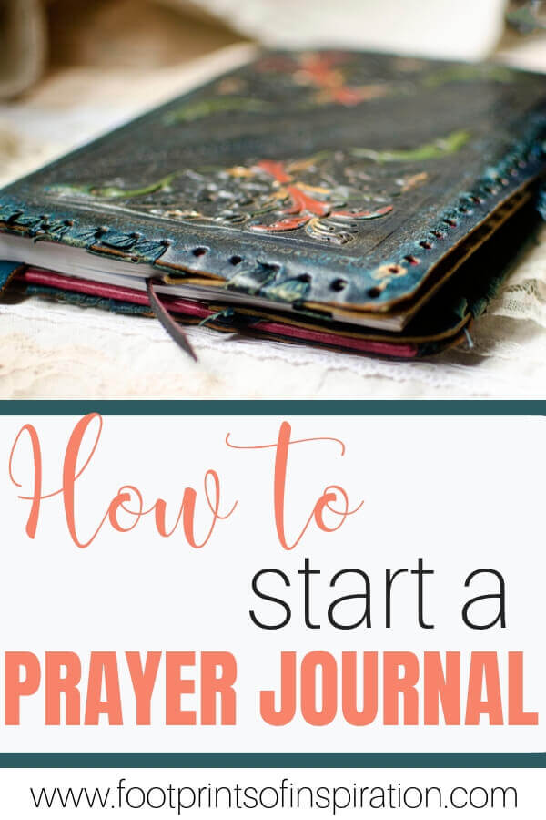 Are you wanting a deeper relationship with God? Learn how to start a prayer journal and how it strengthens your relationship with Him. #footprintsofinspiration #prayer #prayerjournal #war #warroom #biblestudy #biblejournaling #journaling