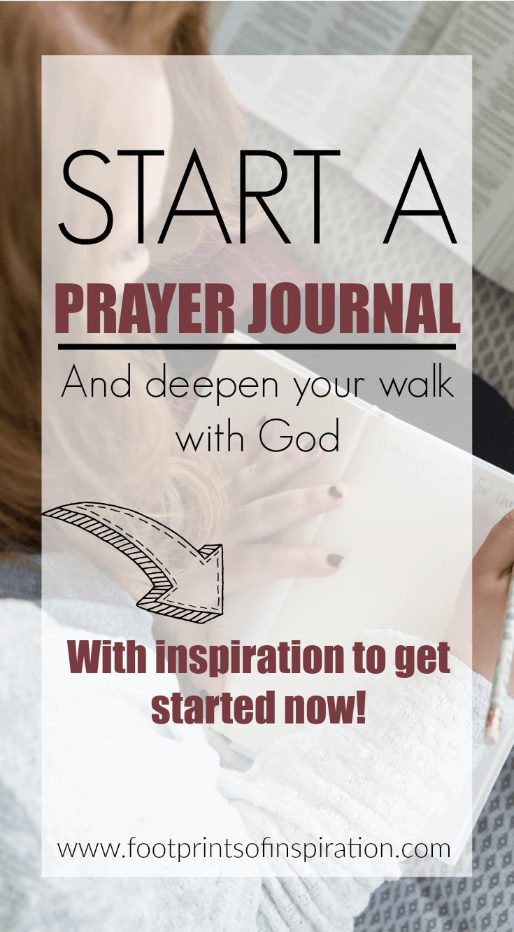 Want to deepen your walk with God? A prayer journal can help you strengthen your relationship with Him and teach you what you've been created for by spending time listening to God. Find tips and inspiration for starting your own prayer journal today. #prayerjournal #biblejournal #biblejournaling #biblestudy #prayer #inspiration #god #prayer #biblescripture #bibleverses #footprintsofinspiration #