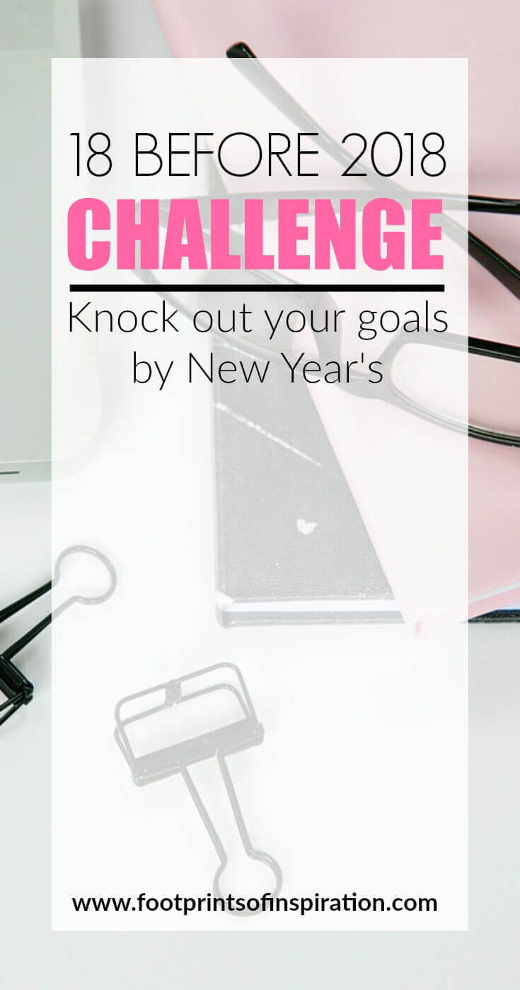 Do you still have a list of goals that you haven't completed this year? There's still time! Join me for the Lisa Jacobs 18 Before 2018 challenge today!