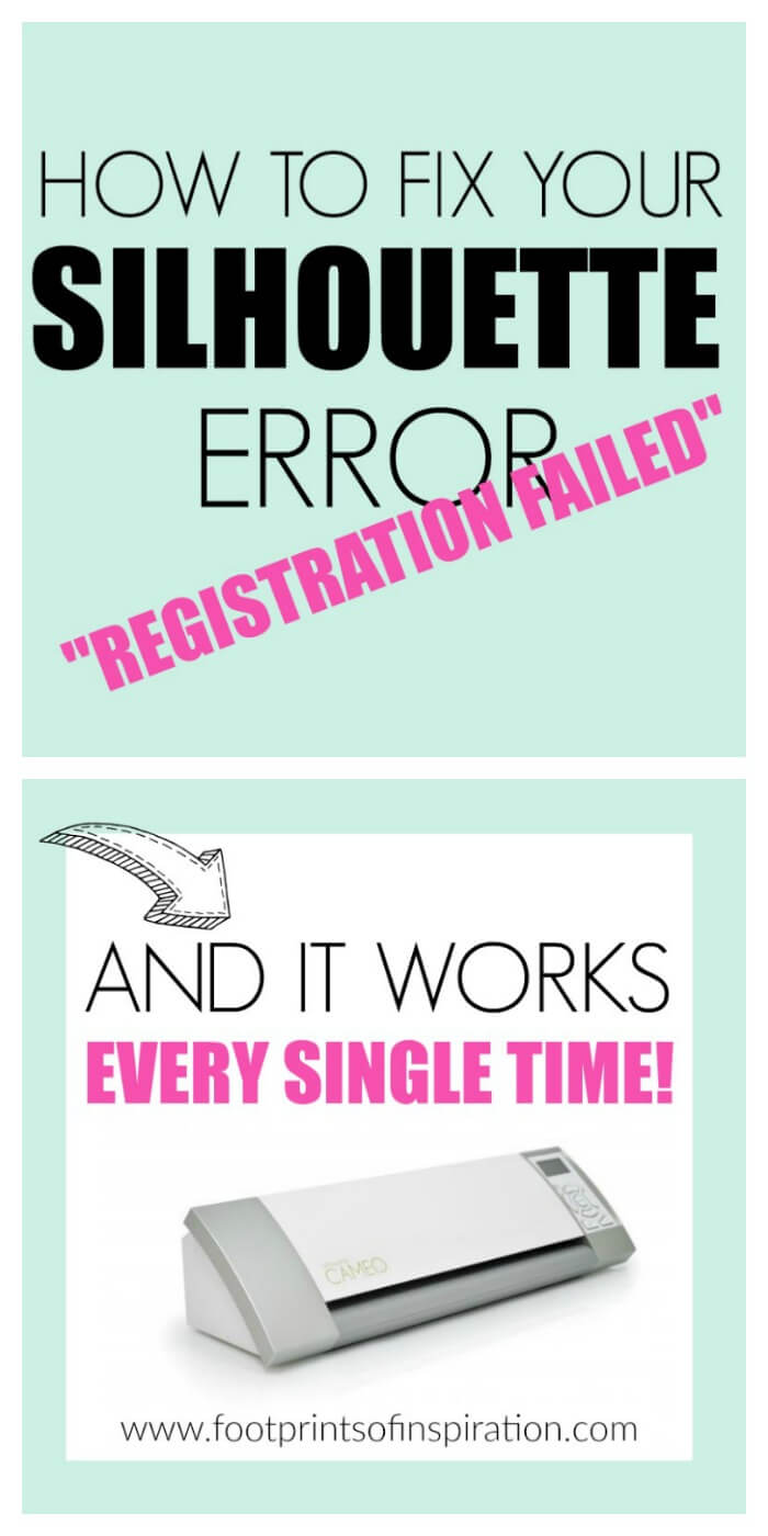 "Are you struggling with your print and cut Silhouette files and constantly getting a ""registration failed"" error? Check out this easy fix that actually works every single time!"