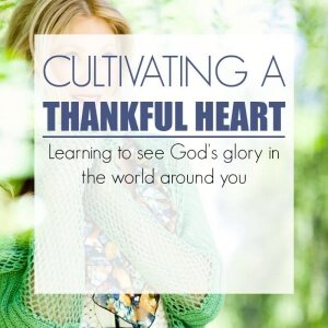 CULTIVATING A THANKFUL HEART