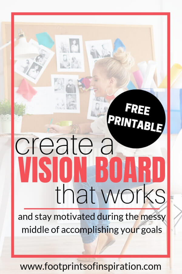 Learn how to create a vision board that works and download our free goal crushing action plan and vision board printable.