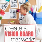 A vision board is a powerful tool to help you emotionally attach yourself to your goals. Learn how easy it is to create a Vision Board that works.