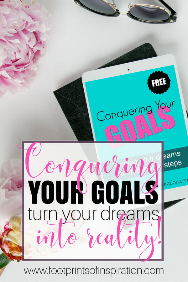 Conquering Your Goals - Turn your dreams and goals into easy, actionable steps with this FREE goal setting e-course. #goals #lifegoals #goalsetting #personalgoals #moneygoals #dreams #bigdreams #ecourse