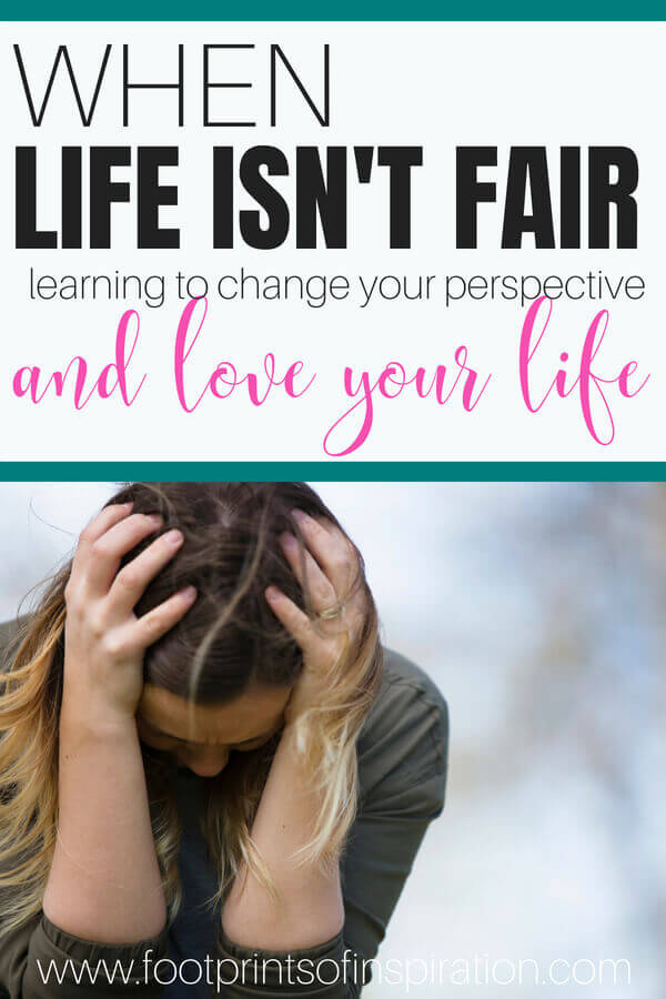 Life is hard. We have so many things thrown at us each and every day, and yet, it seems that others have it so easy and get everything they wanted. Learn how to change your perspective and start loving the life God created you for. #lifeisntfair #lifeishard #perspective #hardlife