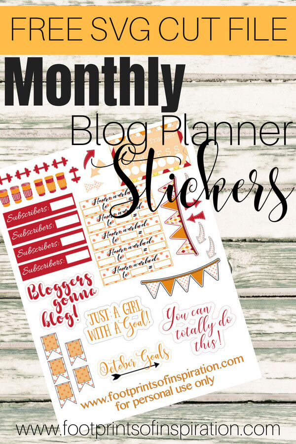I love these FREE monthly blog planner stickers to use in your favorite cutting machine! #footprintsofinspiration #bloglife #blogplanners #freecutfile #freestickers #blogplanner