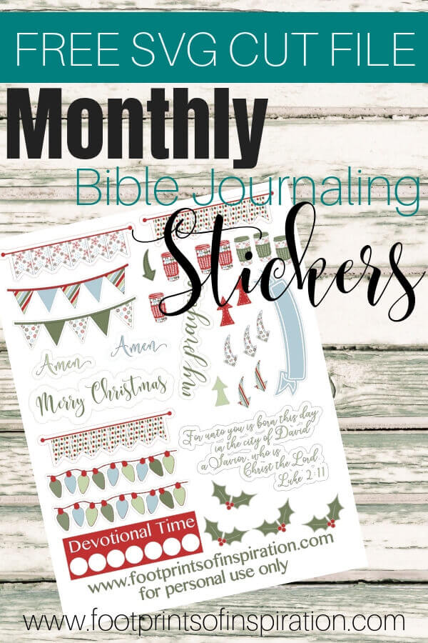 Get your FREE monthly SVG bible journaling stickers to use with your favorite cutting machine. #footprintsofinspiration #prayerjournal #biblejournaling #prayer #svg #silhouette #cricut #stickers