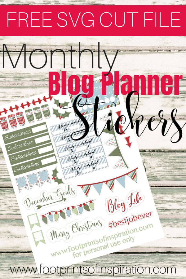 Get your FREE monthly SVG blog planner stickers to use with your favorite cutting machine. #footprintsofinspiration #tips #blog #blogtips #svg #silhouette #cricut #stickers