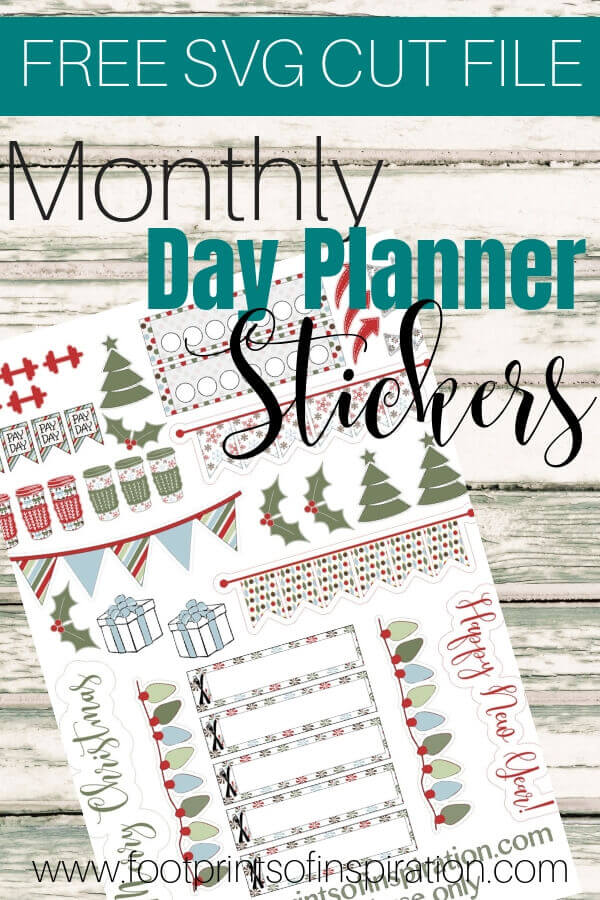 Get your FREE monthly SVG day planner stickers to use with your favorite cutting machine. #footprintsofinspiration #dayplanner #planners #planning #timemanagement #svg #silhouette #cricut #stickers
