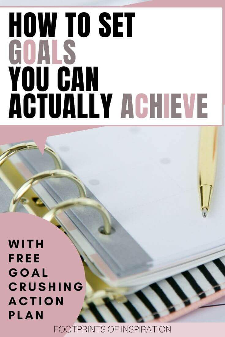 Learn how easy it is to set goals you can actually achieve
