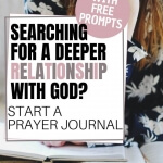 Learn how easy it is to start a prayer journal and transform your quiet time with God. Includes free devotional prompts
