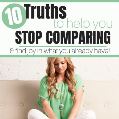 10 TRUTHS TO HELP YOU STOP COMPARING