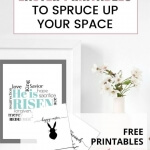 Download these free Easter Printables and freshen up your space in minutes