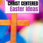 My kids are older, but I still love having the Easter Bunny stop by our house. However, what's more important to me is what Jesus did for my and my family. So I love these 15 Christ Centered Easter Ideas and can't wait to incorporate them into this holiday. #footprintsofinspiration #easter #christcenteredliving #freeprintable #christianlife