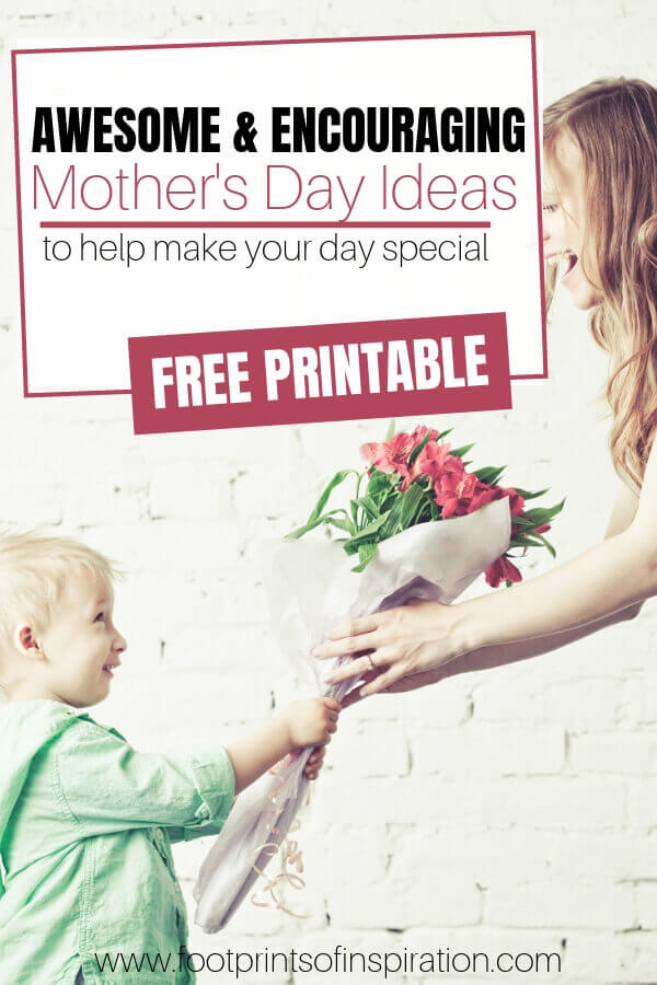 Check out these awesome and encouraging ideas to make your Mother's Day Special