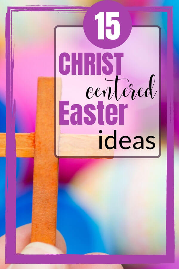 I love when the Easter Bunny stops by our house, but I'm more passionate about what this season really means for me and my family, so these 15 Christ Centered Easter Ideas are a must for my holiday! #footprintsofinspiration #easter #christianliving #dailyinspiration #faith #inspiration