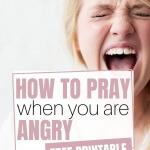 How to pray when you're angry