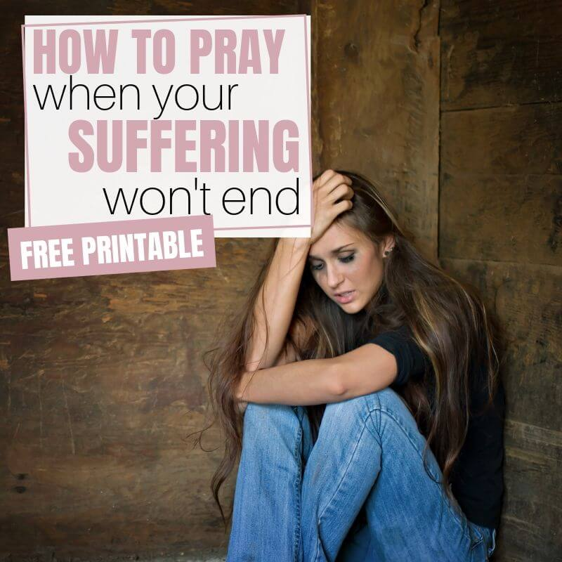 How to Pray When You Are Suffering