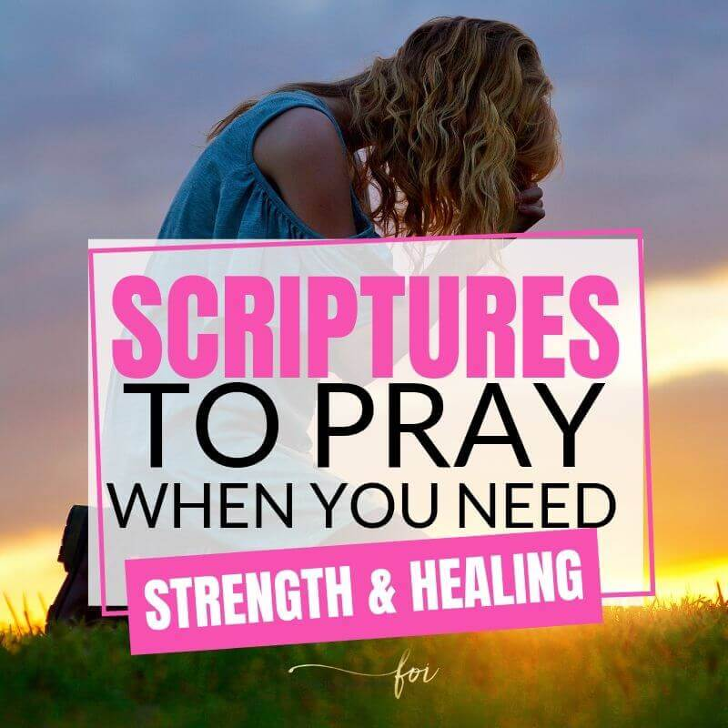Bible Verses for Strength and Healing