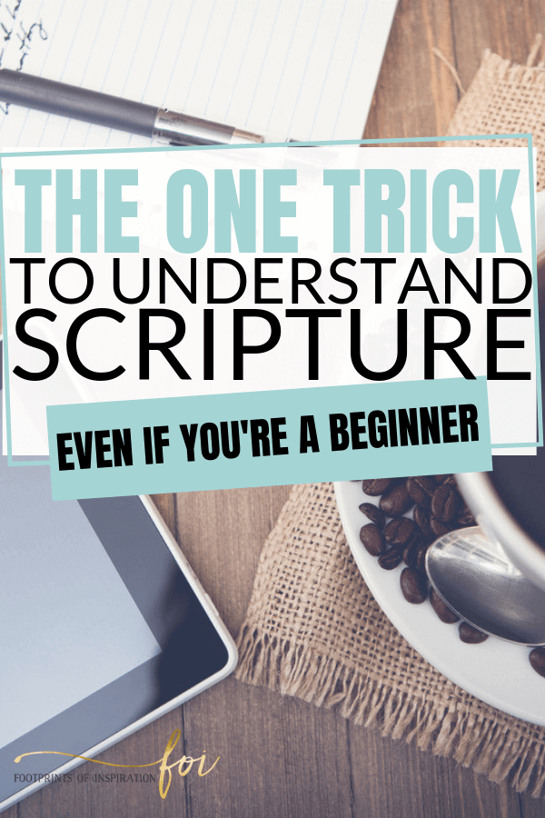 Understand scripture the easy way with these tips