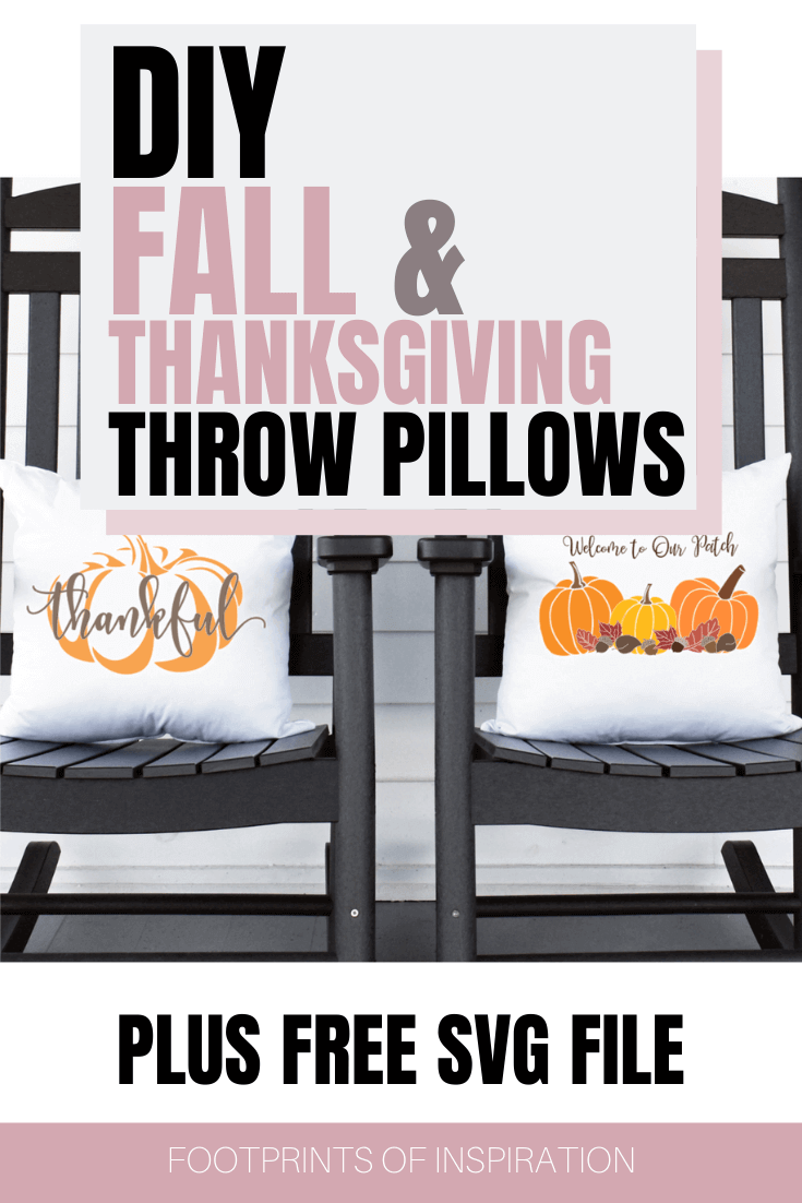 DIY Fall and Thanksgiving Throw Pillows with Free SVG Cut Files