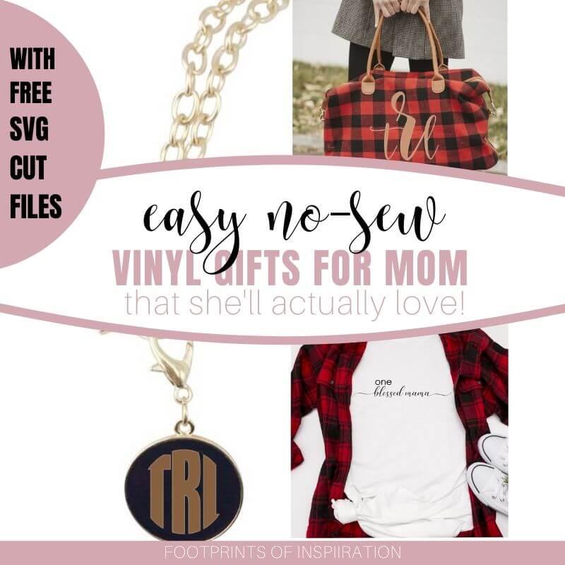 Easy Vinyl Gifts for Mom