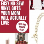 Easy no sew vinyl gifts that mom will actually enjoy this year with free svg cut files