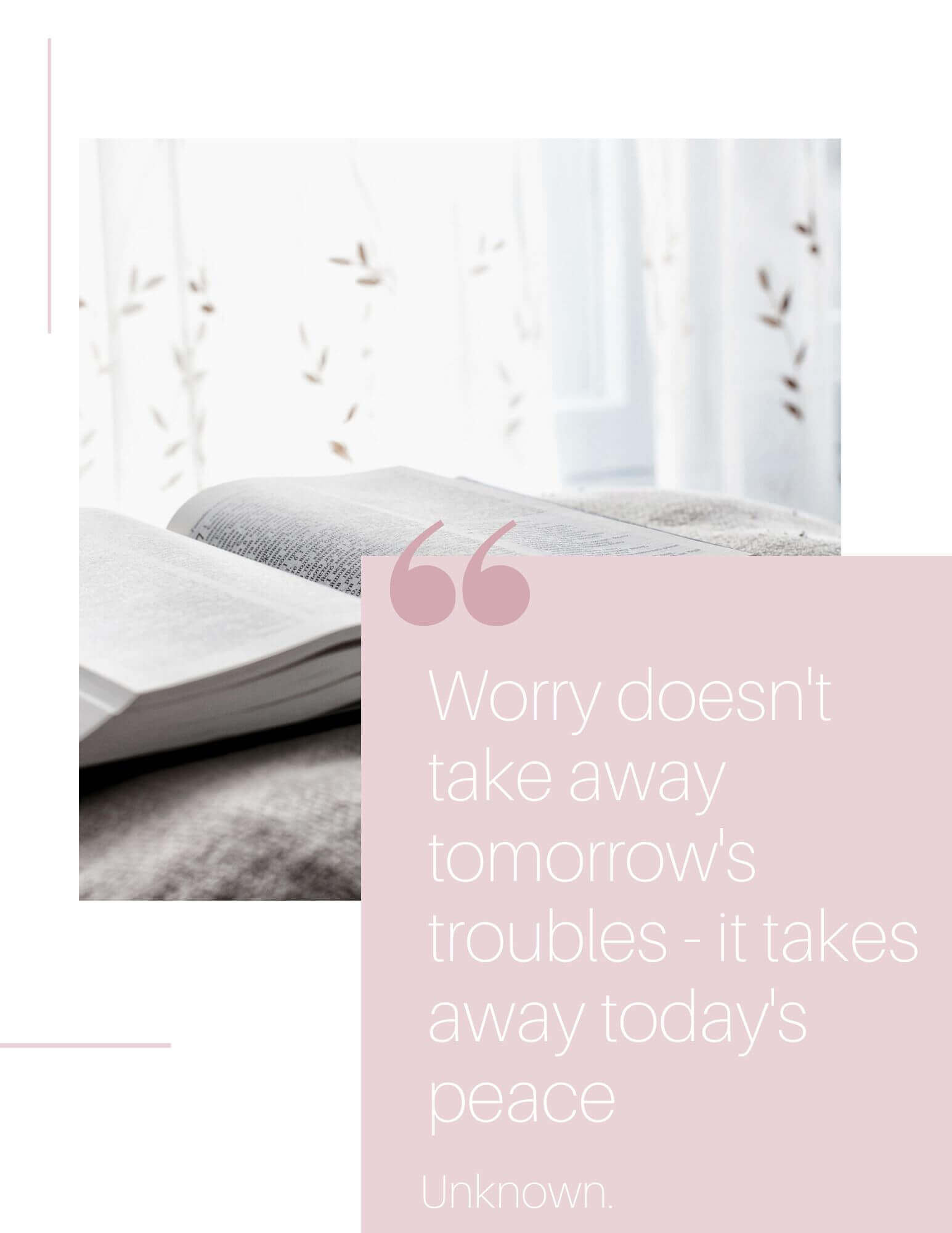 Worry doesn't take away tomorrow's troubles