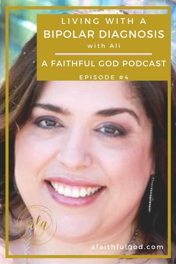 A Faithful God Podcast - Living with Bipolar