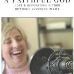 A Faithful God Podcast with Tammy Rotzoll