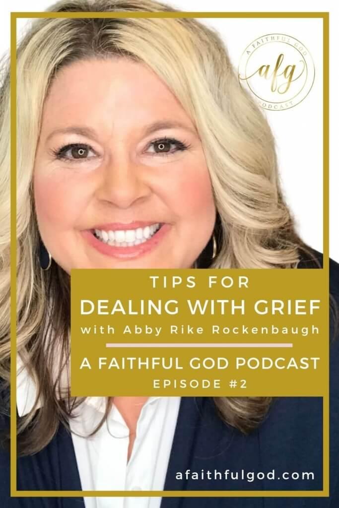 A Faithful God Podcast with Abby Rike Rockenbaugh