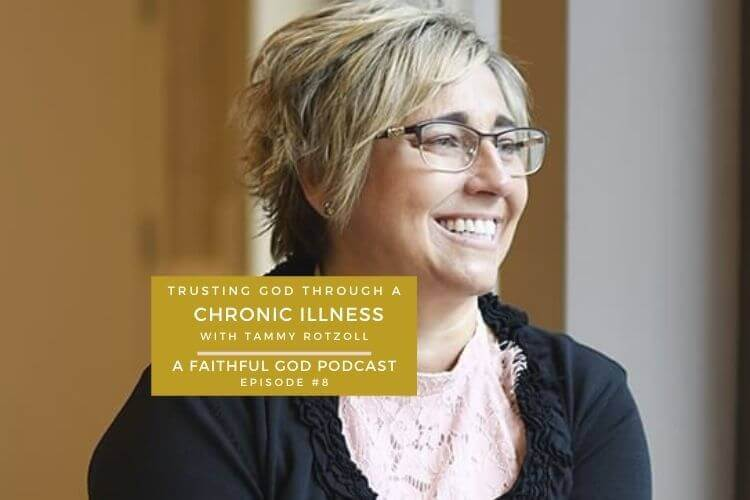 A Faithful God Podcast with Tammy Rotzoll