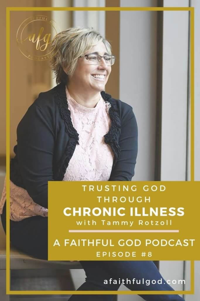 Trusting God Through A Chronic Illness