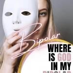 A Faithful God Podcast - Where Is God In My Bipolar