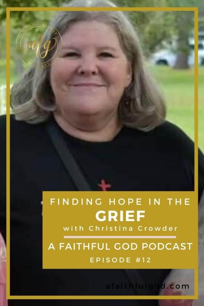 A Faithful God Podcast with Christina Crowder