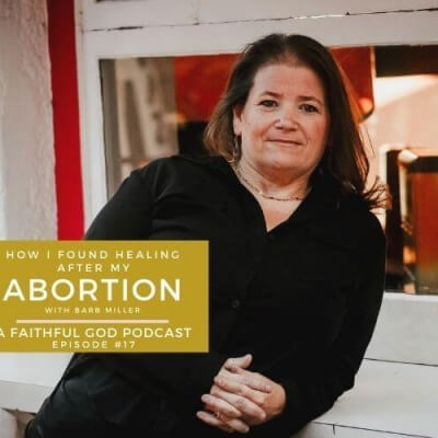 HOPe and HEALING AFTER ABORTION